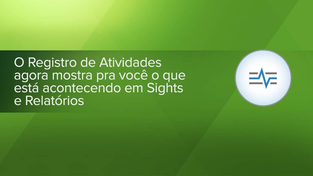 Registro de Atividades em Sights e Relatórios para Smartsheet
