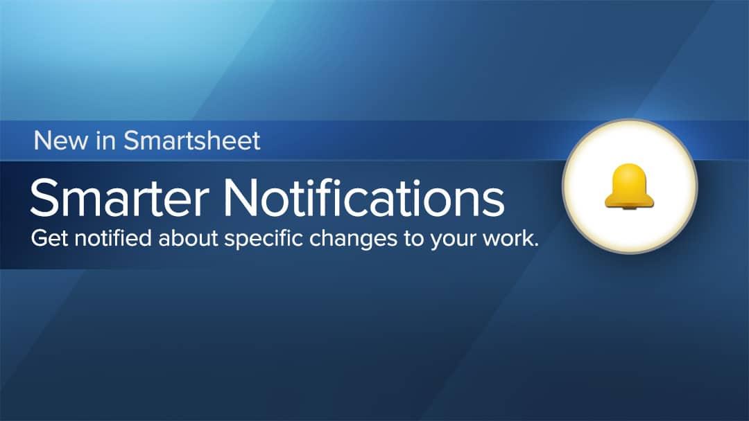 Smarter notifications