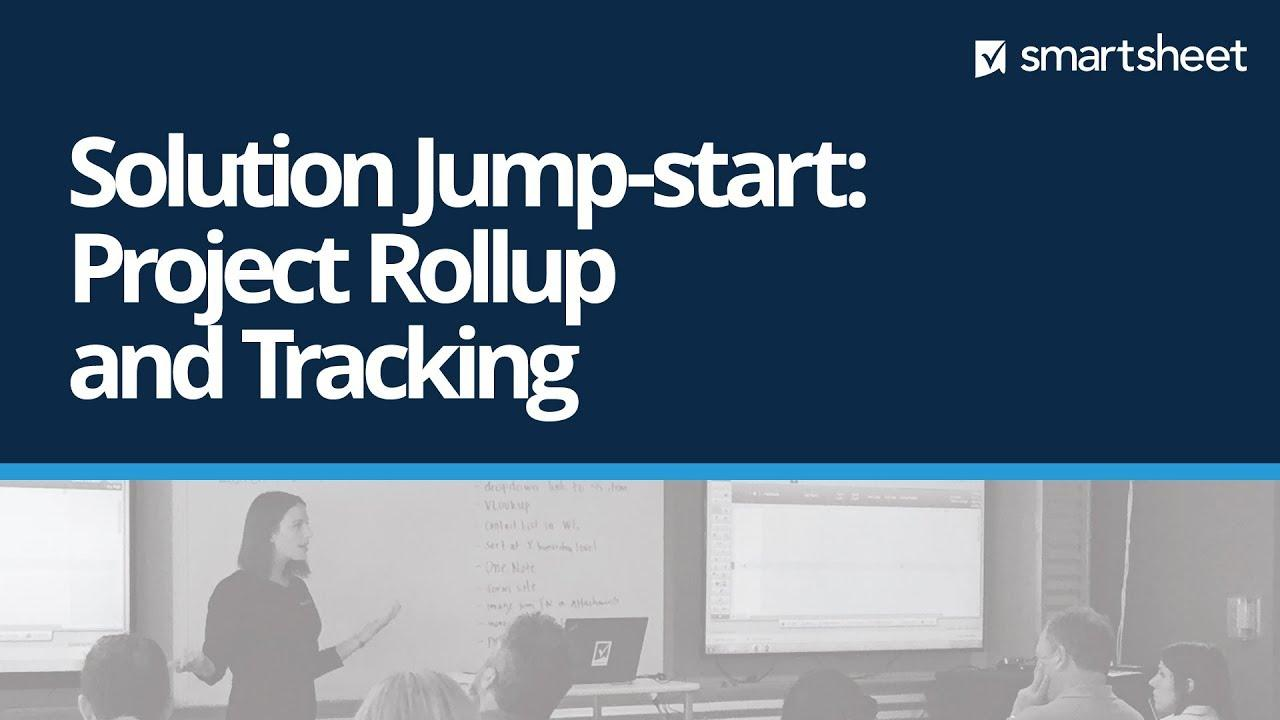 Solution Jump-start: Project Tracking and Rollup