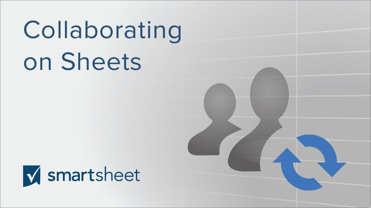 Collaborating on Sheets in Smartsheet