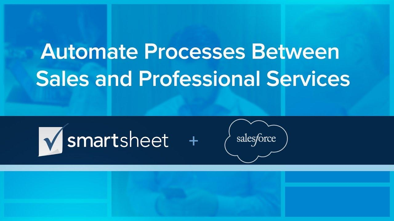 Salesforce  + Smartsheet: Automate Processes Between Sales and Professional Services