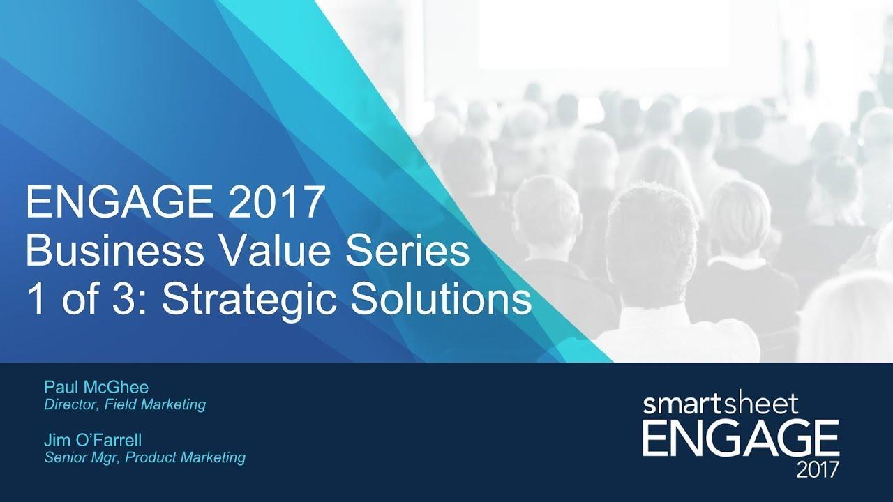 Smartsheet ENGAGE 2017 Strategic Stories Recap
