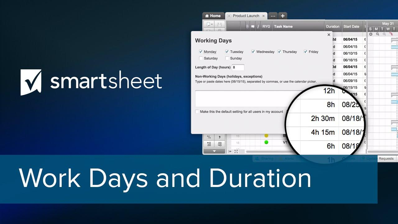Work Days and Duration in Smartsheet