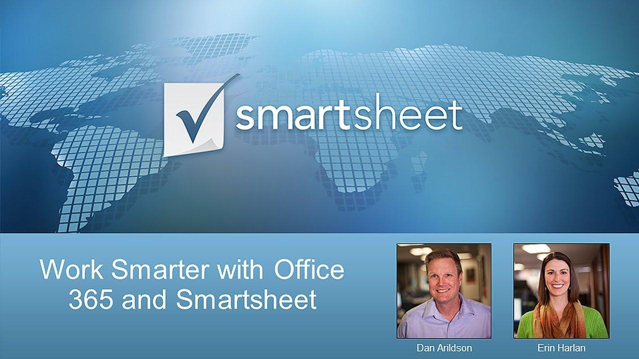 Work Smarter with Office 365 and Smartsheet