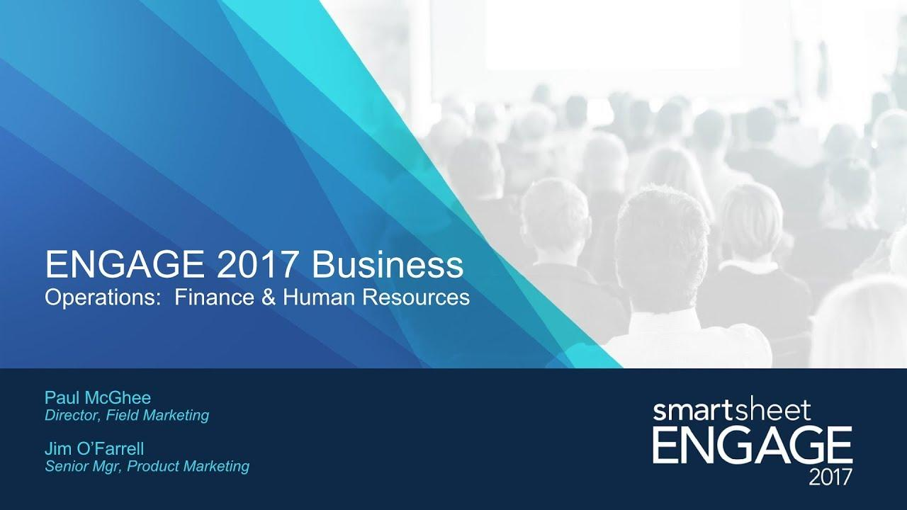 Smartsheet ENGAGE 2017 HR & Finance Stories Recap