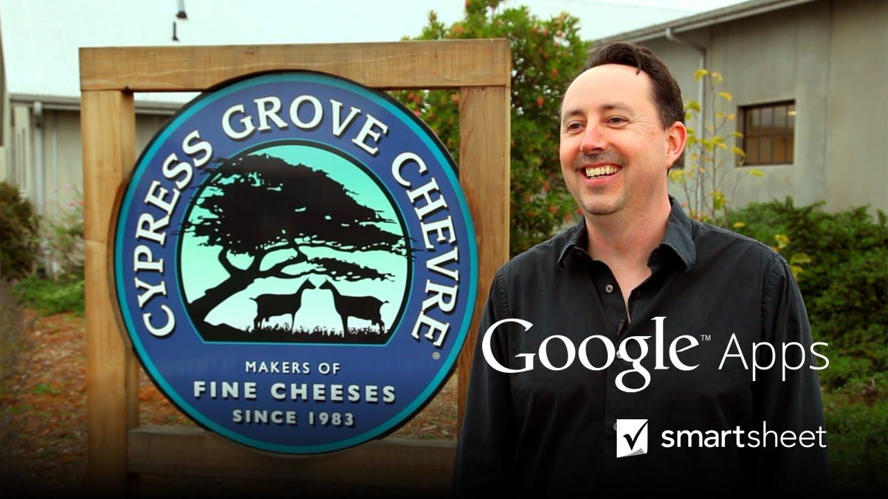 Cypress Grove Chevre Leverages Google Apps and Smartsheet
