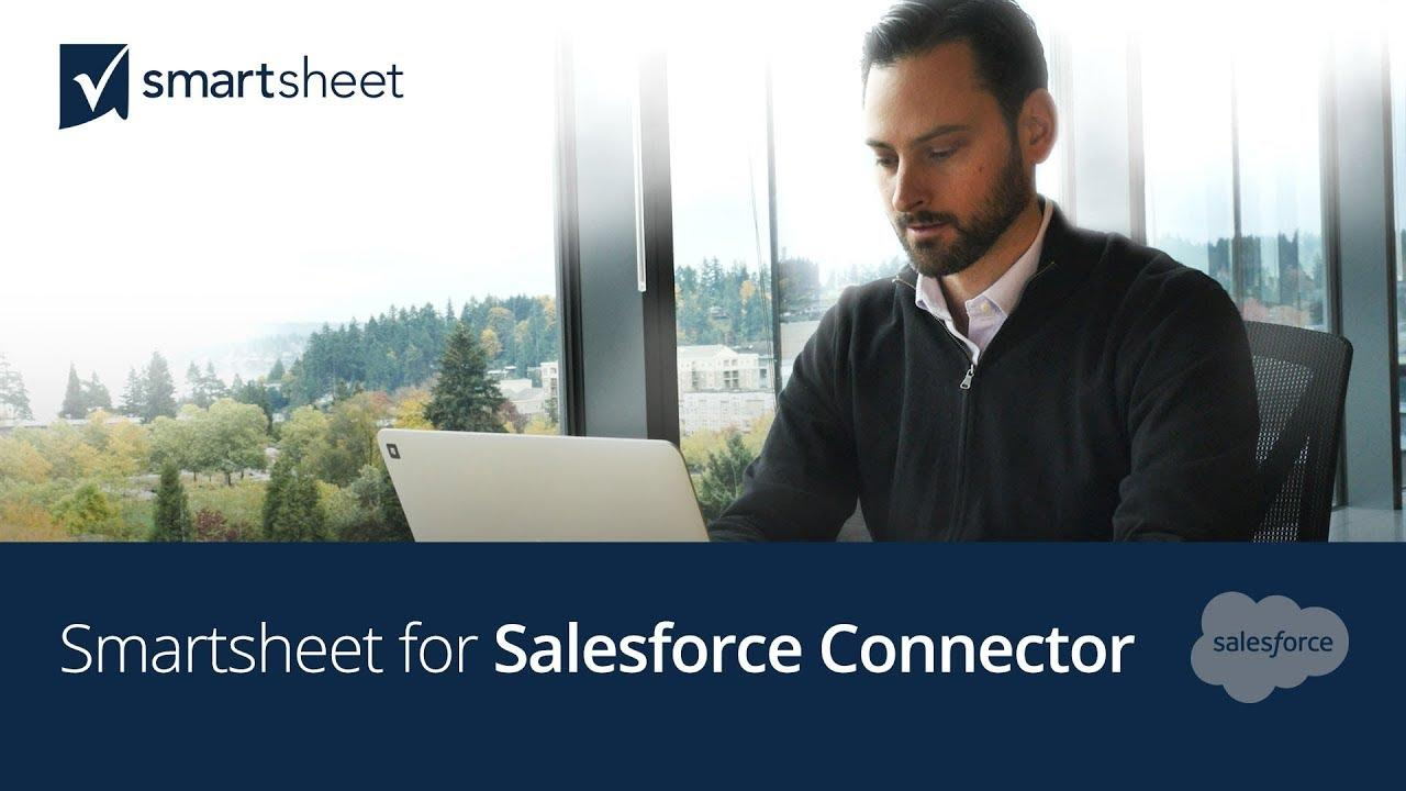 The Smartsheet for Salesforce Connector