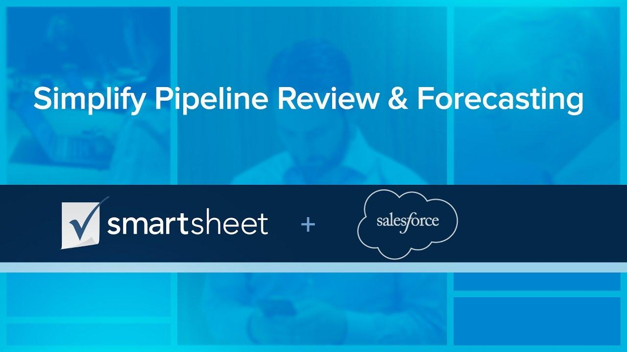 Smartsheet + Salesforce: Simplify Pipeline Review & Forecasting