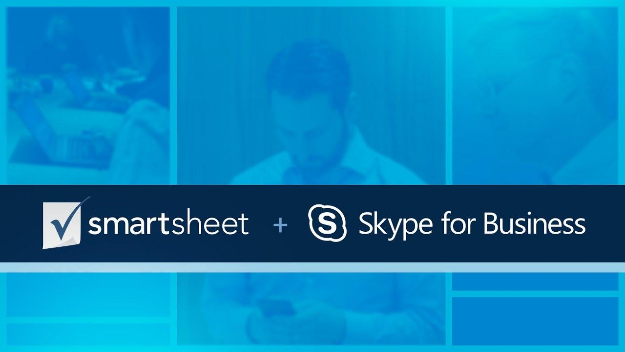Smartsheet and Skype for Real Time Collaboration and Communication