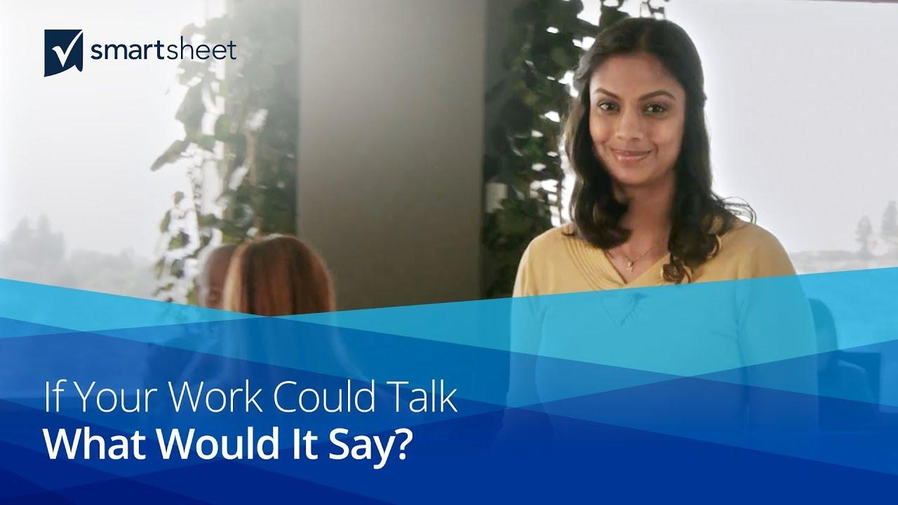 If Your Work Could Talk...