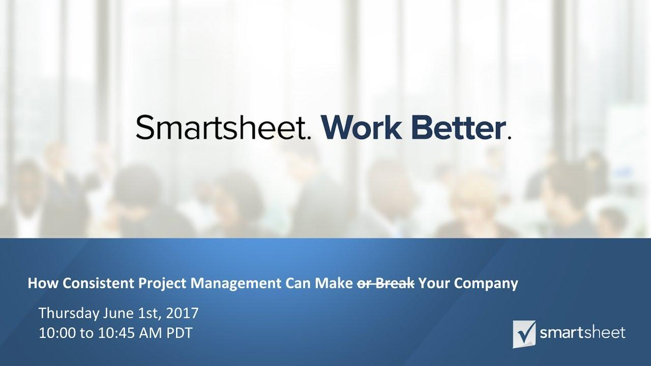 How Consistent Project Management Can Make Your Company