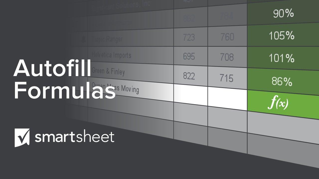 Autofill Formulas in Smartsheet
