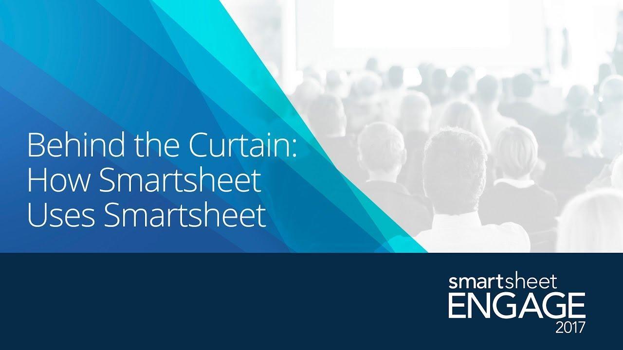 C7 Behind the Curtain: How Smartsheet Uses Smartsheet