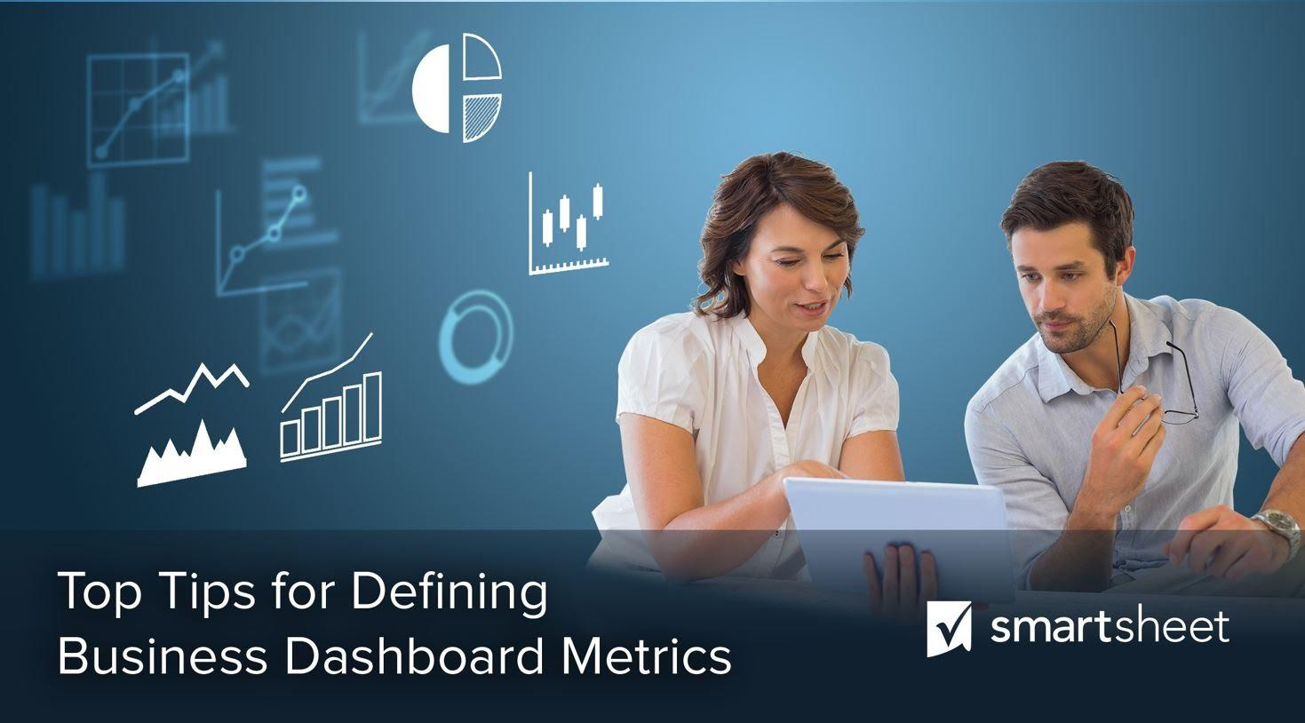 Top Tips for Defining Business Dashboard Metrics