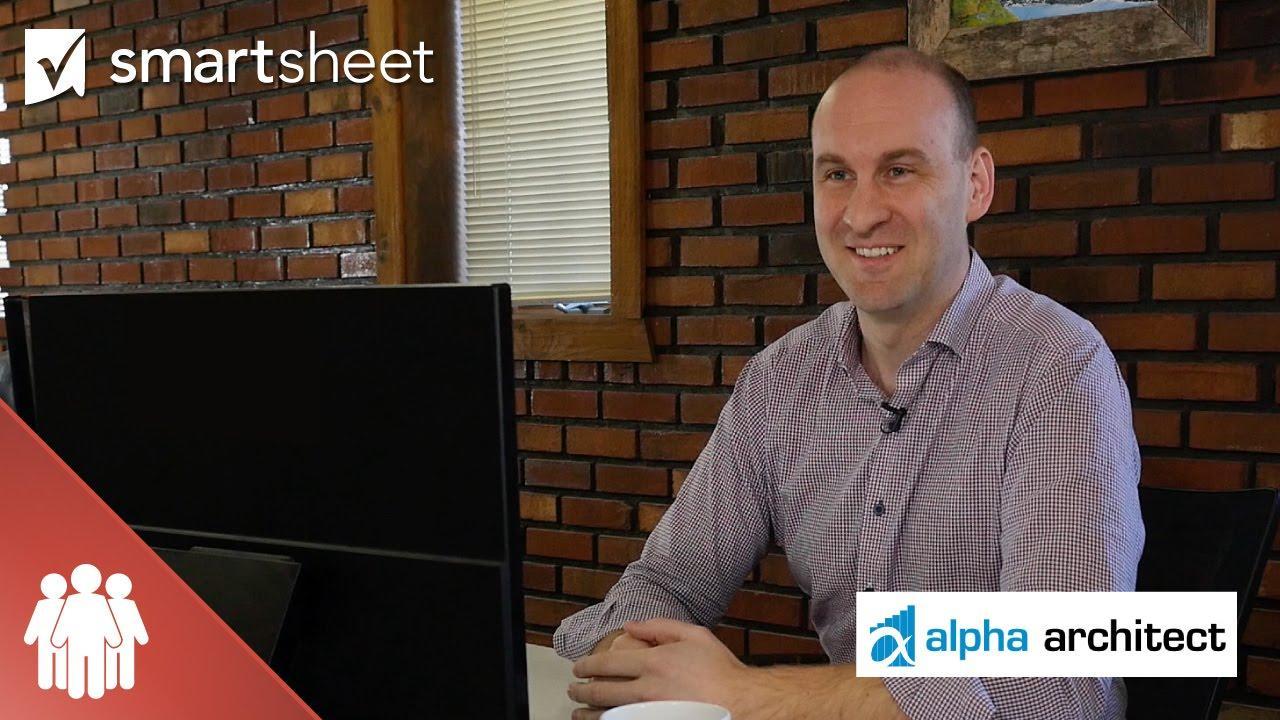 How Alpha Architect Uses Smartsheet